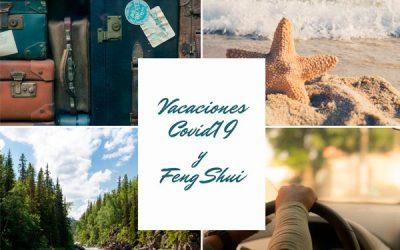 VACACIONES COVID19 Y FENG SHUI